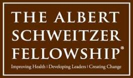 Albert Schweitzer Fellowships - National and Boston Chapter (MA) Albert Schweitzer Fellowships - Los Angeles Chapter (CA)